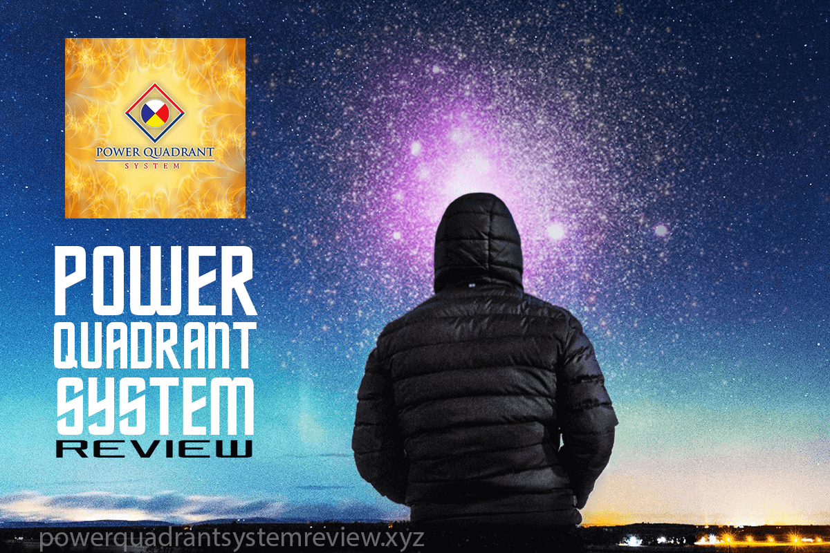 Power Quadrant System Review – Do Not Buy Before Reading This
